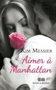 Aimer à Manhattan de Kim Messier