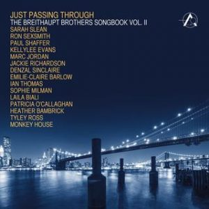 Just Passing Through - The Breithaupt Brothers Songbook vol.II