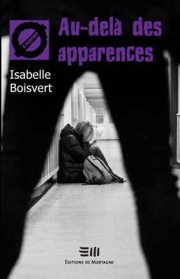 Au-delà des apparences de Isabelle Boisvert