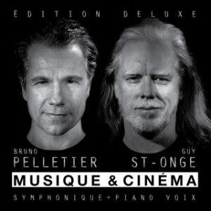 Musique et cinéma - Bruno Pelletier et Guy St-Onge