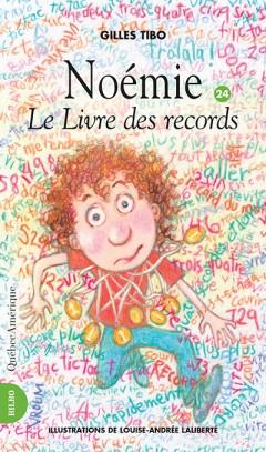 Gilles Tibo Noémie 24  Le Livre des records © photo: courtoisie