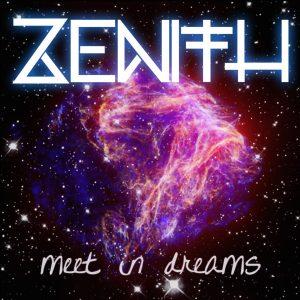 Meet In Dreams - Zenith