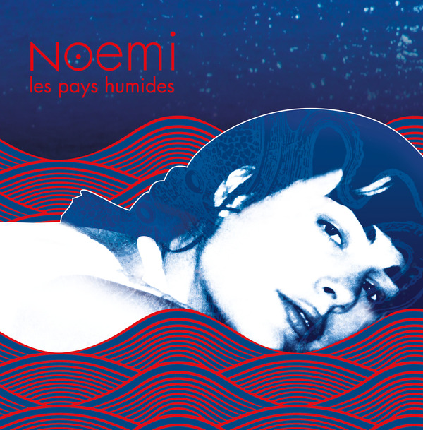 Noémi: album Les Pays Humides