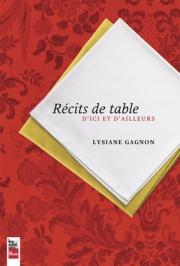 Lysiane Gagnon Récits de table © photo: courtoisie