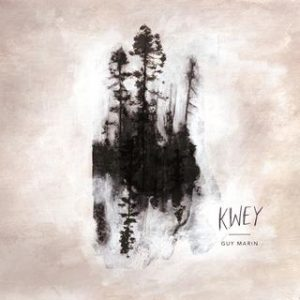 Kwey - Guy Marin