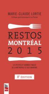 Marie-Claude Lortie Restos Montréal 2015 © photo: courtoisie