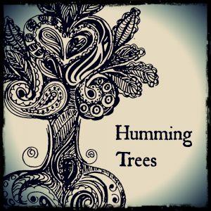 Humming Trees