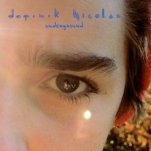 Dominik Nicolas - Underground