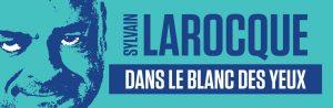 Sylvain Larocque elle 28 janvier 2015  à  la Salle Albert-Rousseau