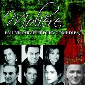 En Scène présente Molière, en une farce et deux comédies ! incluant : Le Médecin volant, Les Précieuses ridicules  et L'Amour médecin