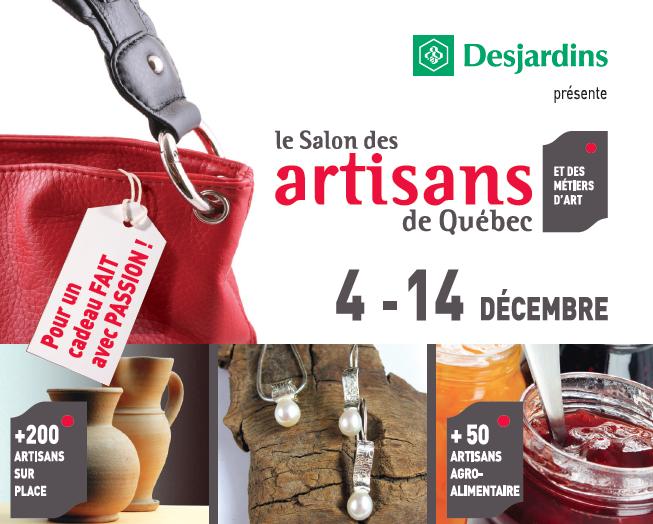 10e édition du Salon des Artisans de Québec du 4 au 14 décembre!
