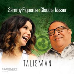 TALISMAN de Sammy Figueroa & Glaucia Nasser