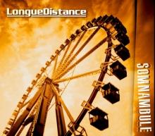 Longue Distance - Somnambule