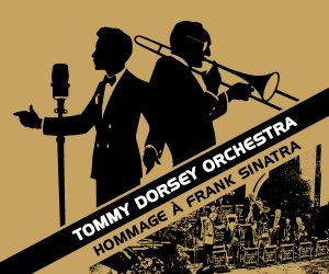 The Tommy Dorsey Orchestra Hommage à Frank Sinatra © photo: courtoisie