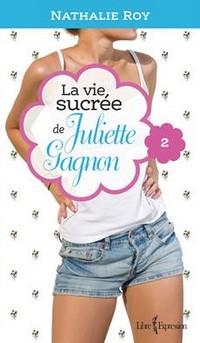 La vie sucrée de Juliette Gagnon, tome 2 Camisole en dentelle et sauce au caramel