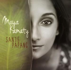 Maya Kamaty - Santié Papang