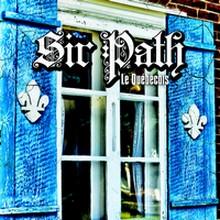 Sir Path - Le Québécois