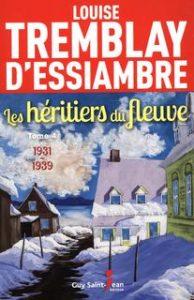 Les héritiers du fleuve – tome 4 : 1931-1939