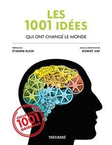 Les 1001 idées qui ont changé le monde