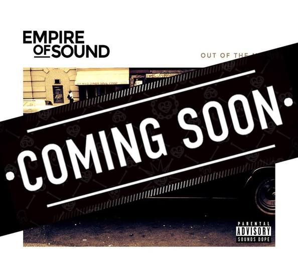 Empire of Sound - Coming Soon