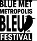 Blue Met Metroplis Bleu Festival