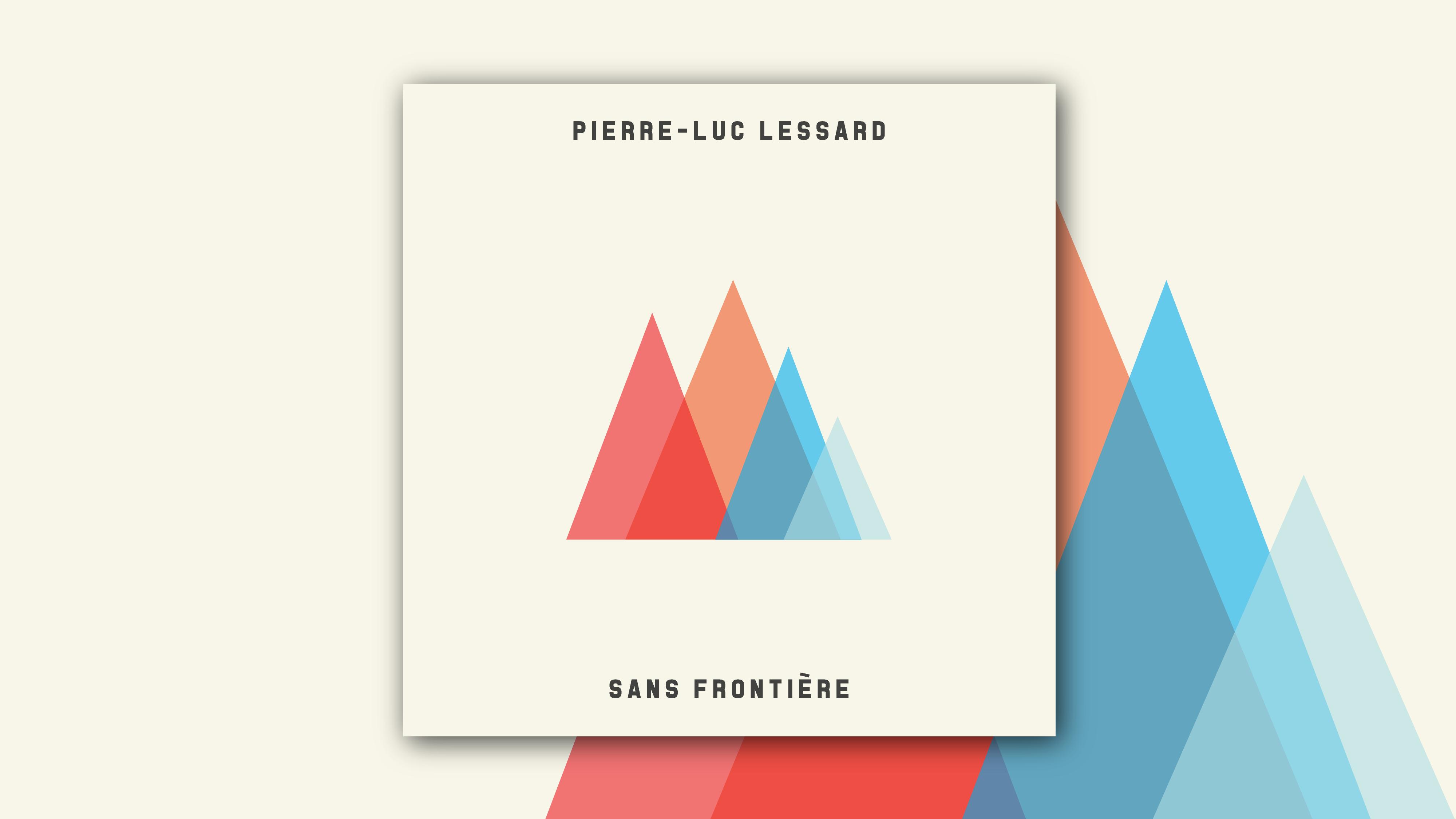 Pierre-Luc Lessard - Sans frontière