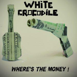 White Crocodile -Where is the money