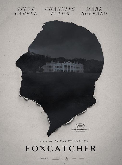 « FOXCATCHER » de Bennett Miller