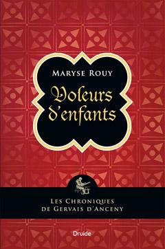 Maryse Rouy Voleurs d'enfants © photo: courtoisie