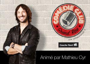 Le Comédie Club animé par Mathieu Cyr