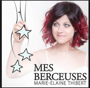 Marie-Élaine Thibert – Mes berceuses