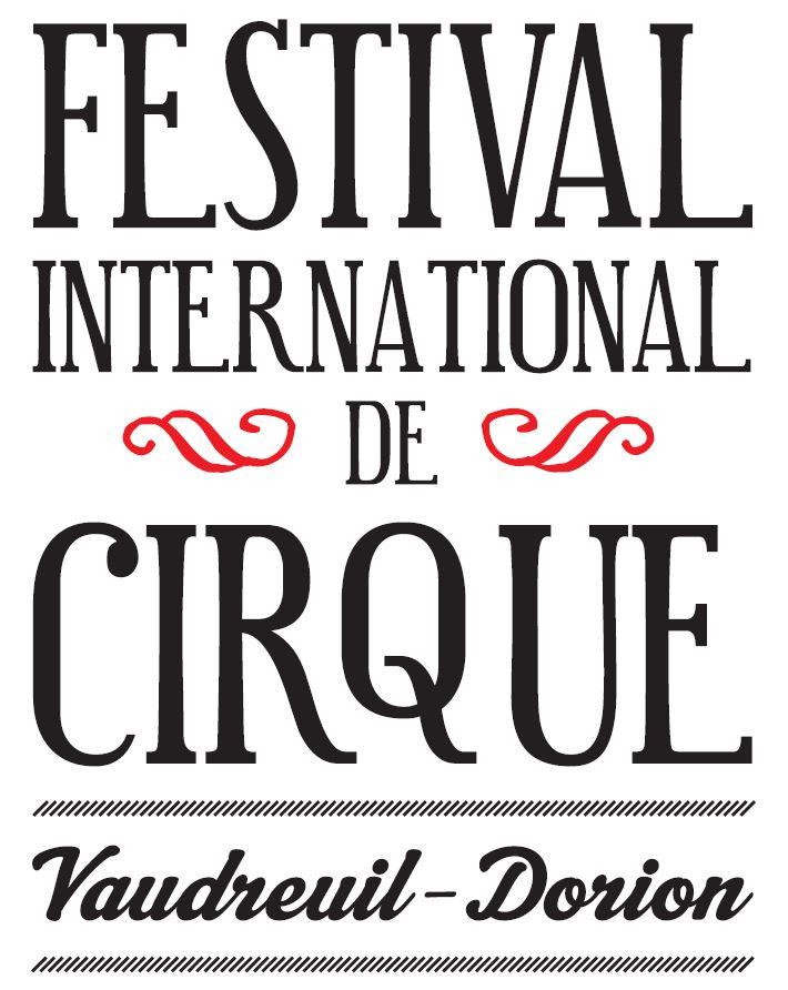 Le Festival International de cirque Vaudreuil-Dorion (FICVD)