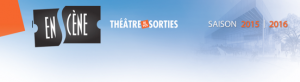 En Scène - La programmation 2015-2016