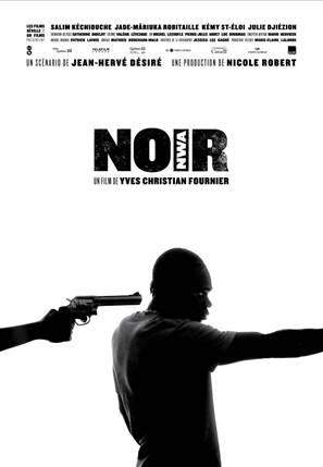 NOIR (NWA) Un film d'Yves Christian Fournier