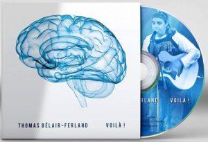 Voilà ! : le premier album de  Thomas Bélair-Ferland