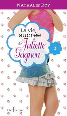 la Vie Sucrée de Juliette Gagnon, Escarpins vertigineux et café frappé à la cannelle de Nathalie Roy