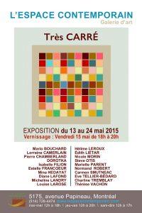 « Très CARRÉ » L'espace contemporain, galerie d'art de Montréal