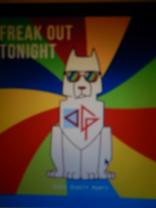 Dog Guilty Party – Freak Out Tonight