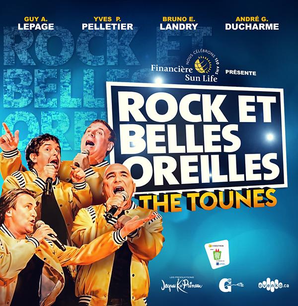 Rock et Belles Oreilles au Centre Bell avec Guy A. Lepage, André Ducharme, Yves P. Pelletier, Bruno Landry
