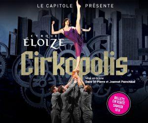 CIRKOPOLIS du Cirque Éloize au Capitole