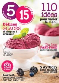5 ingrédients 15 minutes 110 idées pour varier le menu