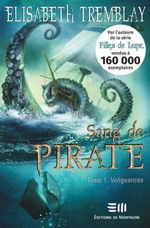 Sang de pirate tome 1 : Vengeances