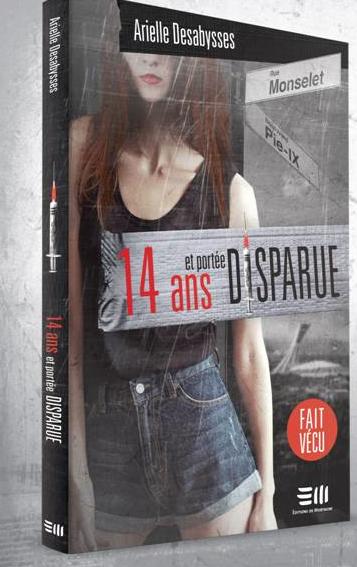 14 ans et portée disparue de Arielle Desabysses|