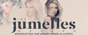 Un premier album pour les Jumelles Barabé