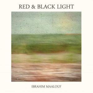 Ibrahim Maalouf  - Red et Black Light