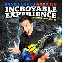 Daniel Coutu - Science ou Magie III - L'incroyable expérience