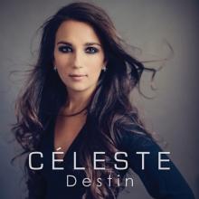 Le nouvel album Destin  de Céleste Lévis