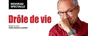 Le nouveau spectacle Drôle de vie de Michel Barrette