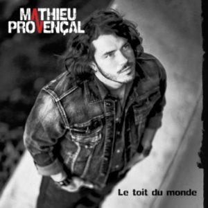 Mathieu Provencal-Le Toit Du Monde