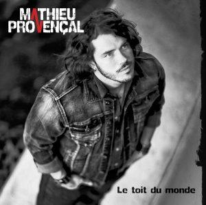 Mathieu Provencal - Le toit du monde